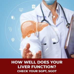 How well does your Liver Function ? CHECK YOUR SGPT, SGOT...